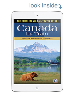 eBook Canada By Train: The Complete VIA Rail Travel Guide